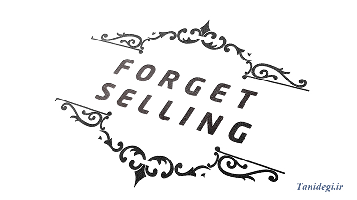 forget selling